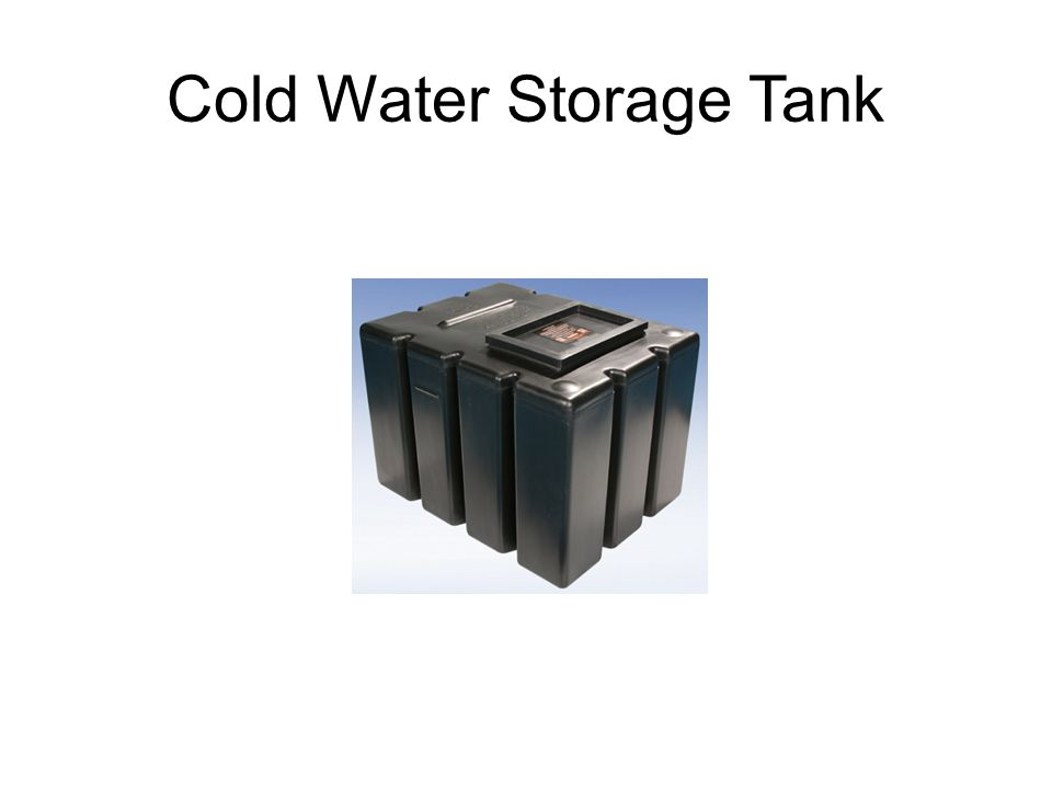 Cold Water Storage Tank