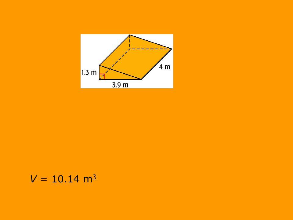 V = 10.14 m 3