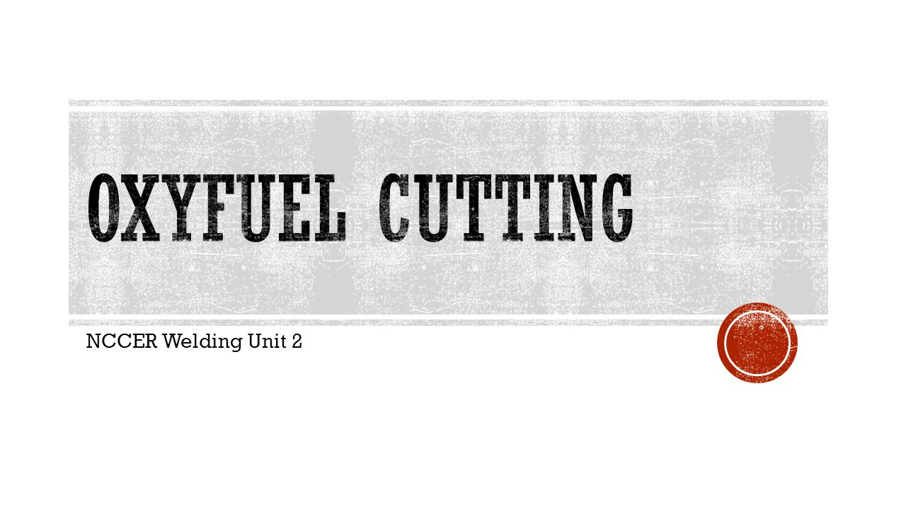  Oxyfuel cutting is a process that uses the flame and oxygen from a cutting torch to cut ferrous metals.