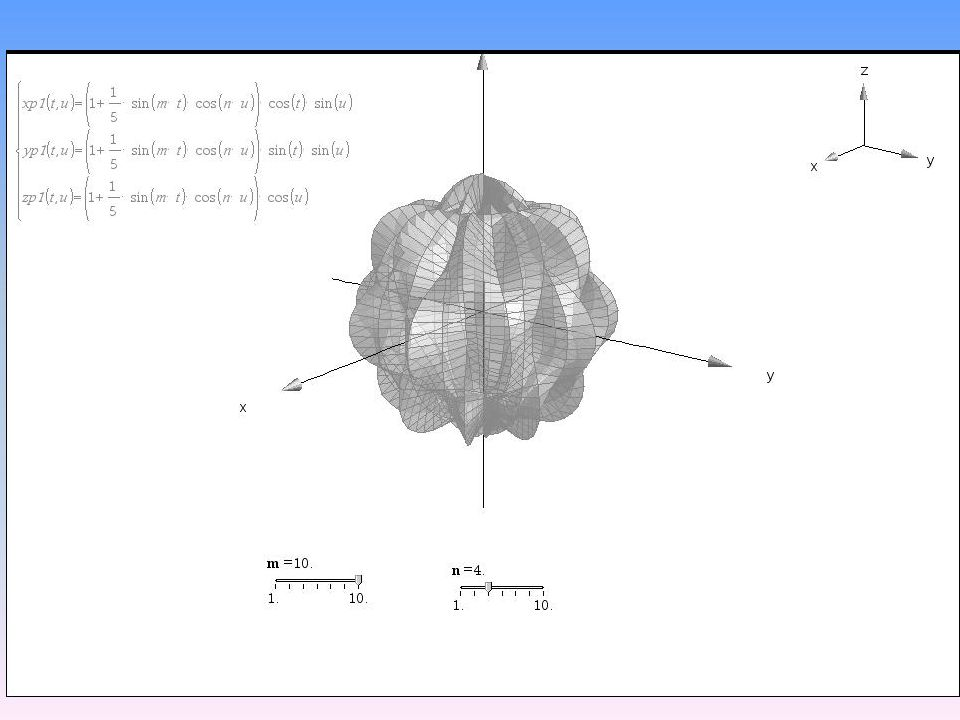 "Some Examples of parametric 3D plotting  Students can produce animations: a ""bumpy sphere"" for example: 22"