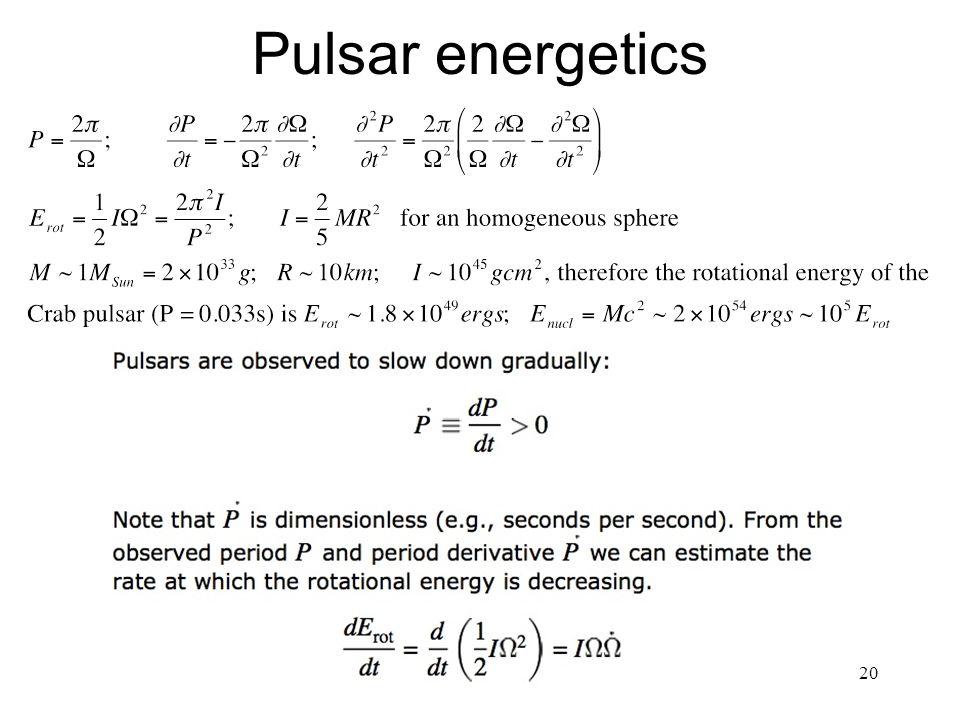 20 Pulsar energetics