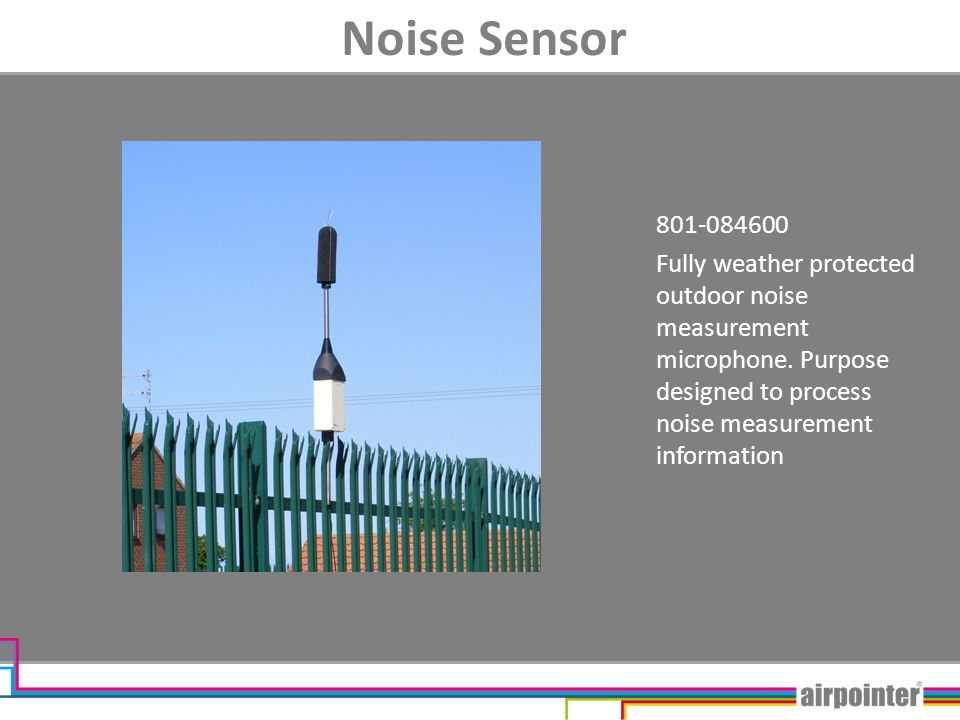 Noise Sensor 801-084600 Fully weather protected outdoor noise measurement microphone.
