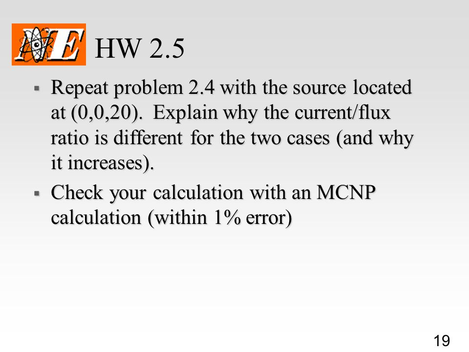 19 HW 2.5  Repeat problem 2.4 with the source located at (0,0,20).