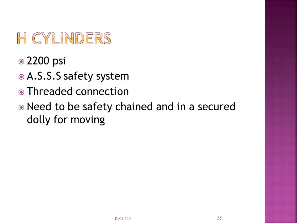 RsCr 220 35  2200 psi  A.S.S.S safety system  Threaded connection  Need to be safety chained and in a secured dolly for moving