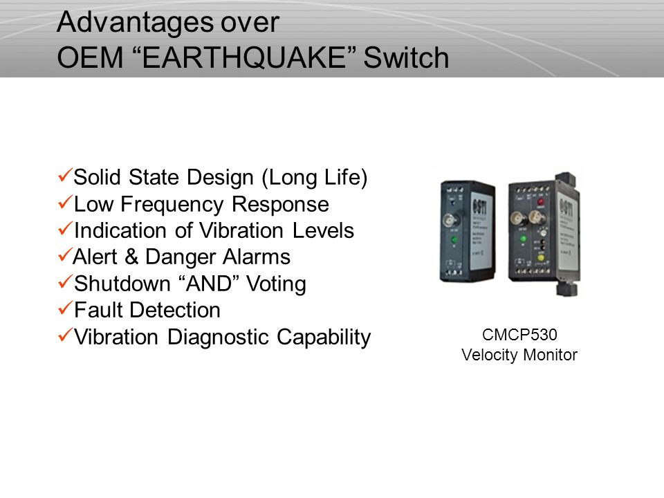 "Solid State Design (Long Life) Low Frequency Response Indication of Vibration Levels Alert & Danger Alarms Shutdown ""AND"" Voting Fault Detection Vibra"