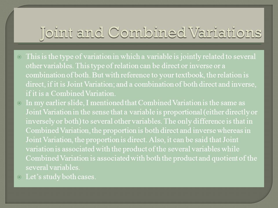 This is the type of variation in which a variable is jointly related to several other variables.