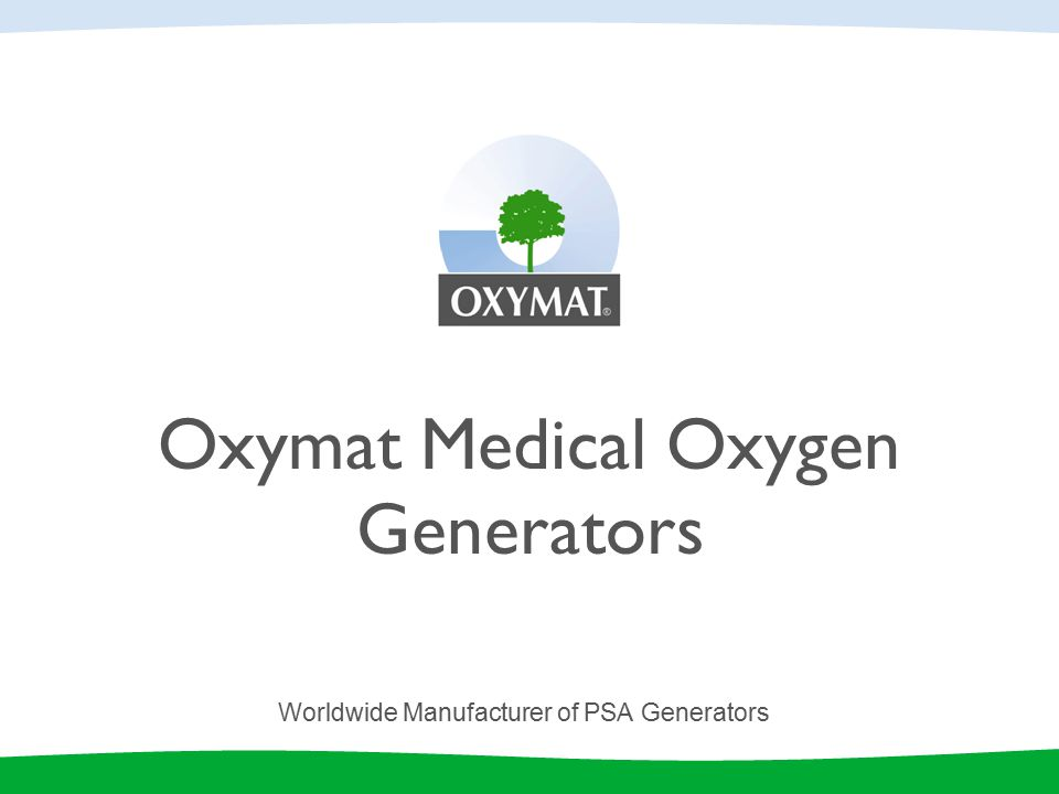 Oxymat Medical Oxygen Generators Worldwide Manufacturer of PSA Generators