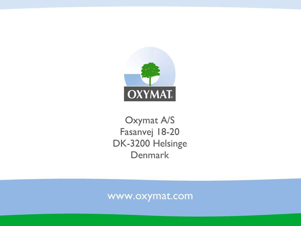 www.oxymat.com Oxymat A/S Fasanvej 18-20 DK-3200 Helsinge Denmark