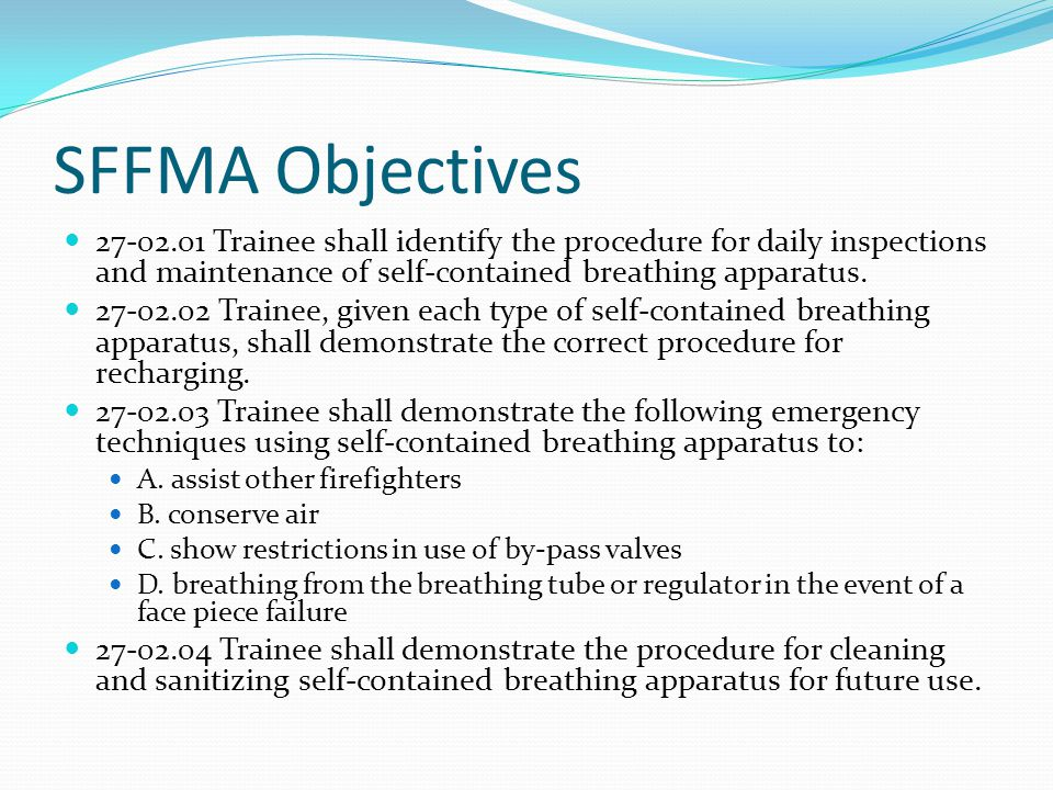 Intermediate SFFMA Objectives: 27-02.01 – 27-02.04 12Hrs received