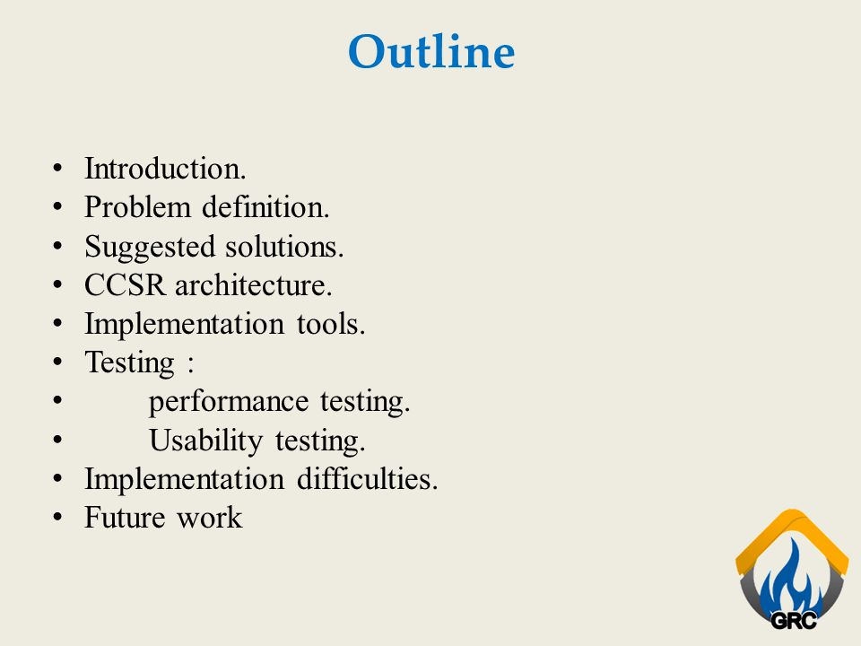 Outline Introduction. Problem definition. Suggested solutions.