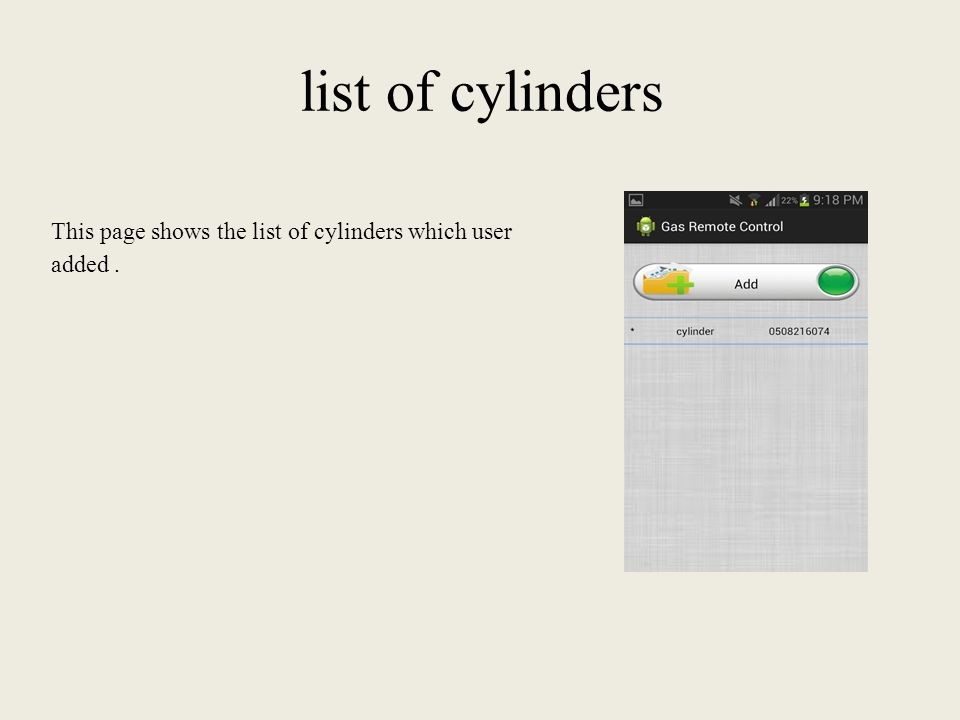 list of cylinders This page shows the list of cylinders which user added.