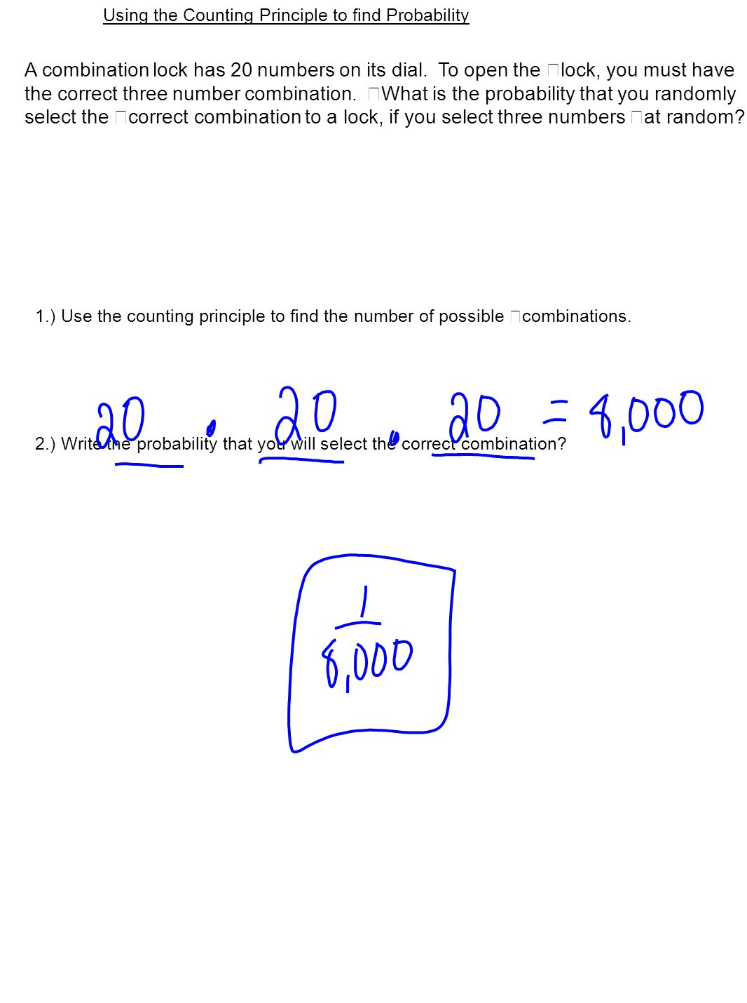 A B C D E F H G Use the multiplication principle to find the total number of possible outcomes.