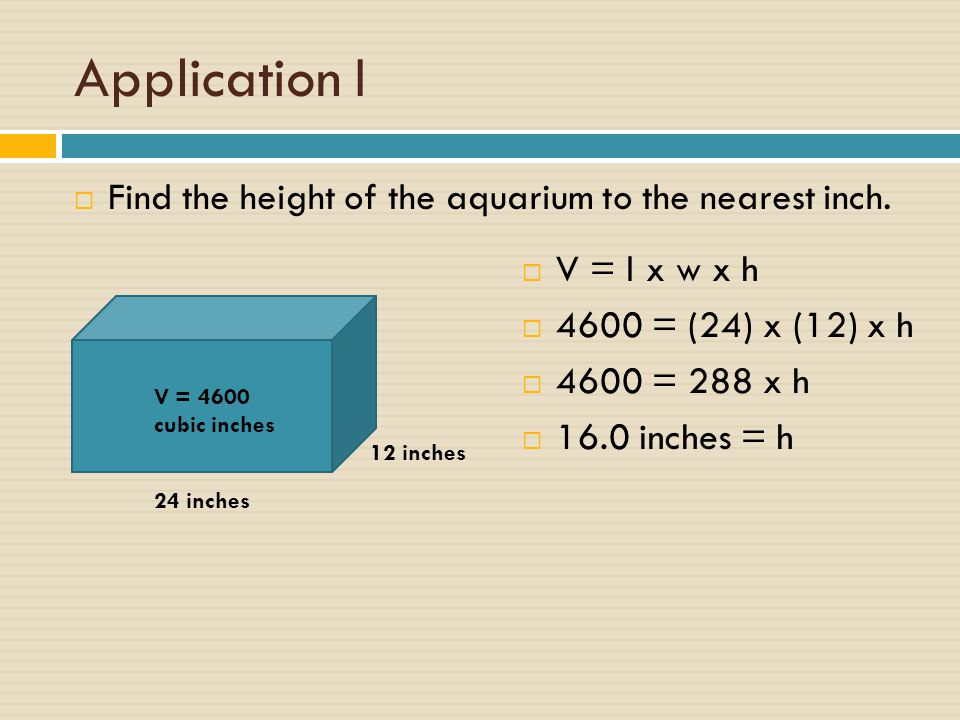Application I  Find the total amount of glass needed in square inches for the six faces.