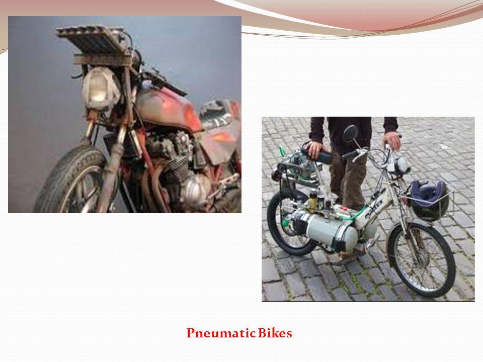 Pneumatic Bikes
