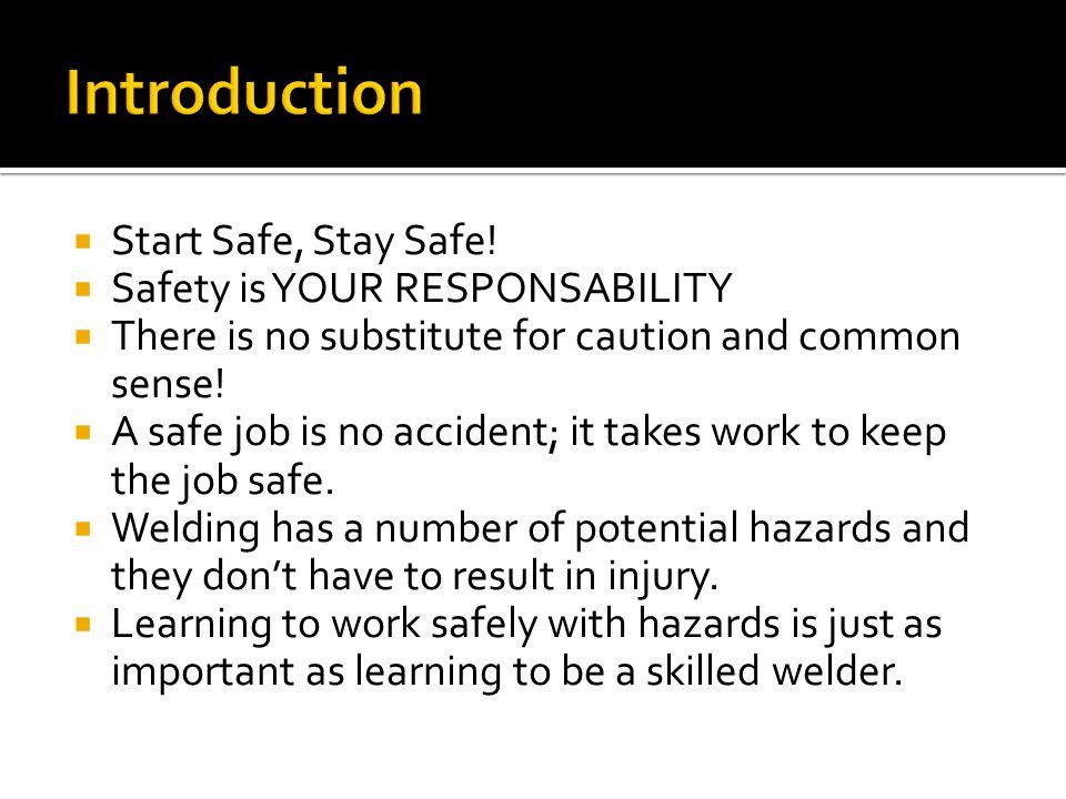  Start Safe, Stay Safe.