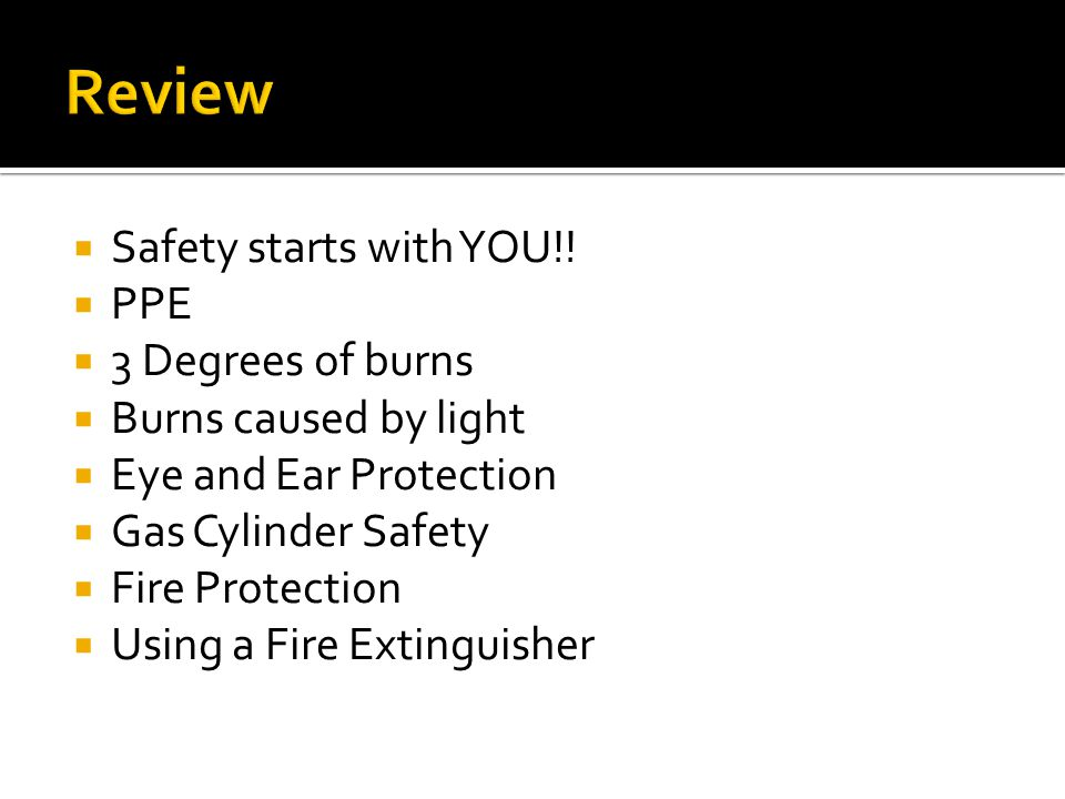  Safety starts with YOU!.