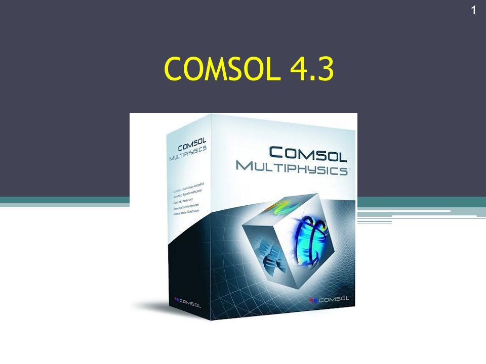 1 COMSOL 4.3