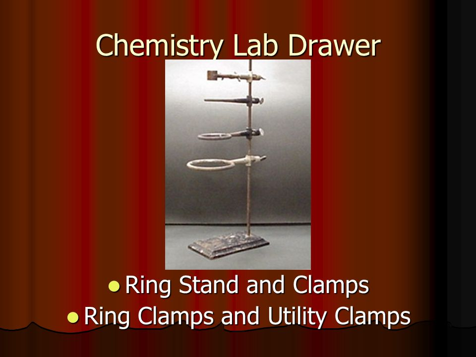 Chemistry Lab Drawer Ring Stand and Clamps Ring Stand and Clamps Ring Clamps and Utility Clamps Ring Clamps and Utility Clamps