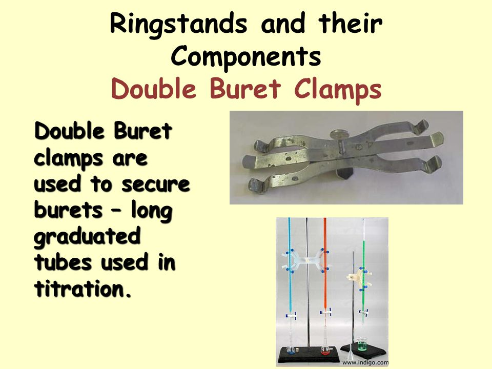 Ringstands and their Components Double Buret Clamps Double Buret clamps are used to secure burets – long graduated tubes used in titration.