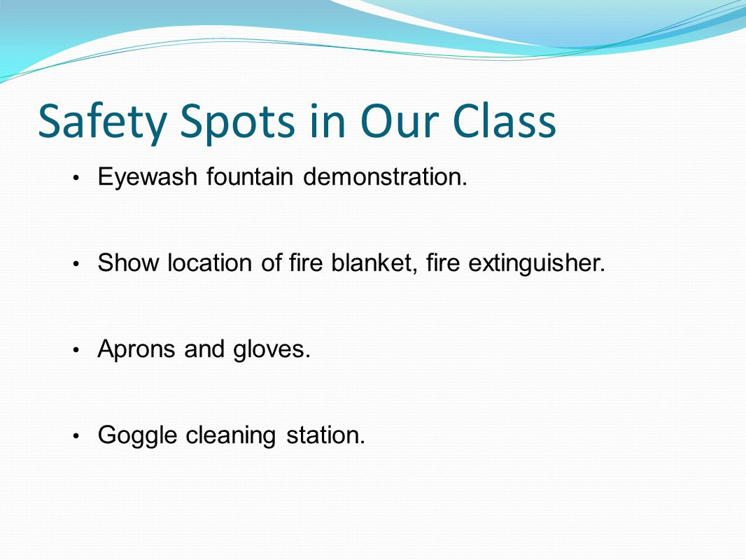 Safety Spots in Our Class Eyewash fountain demonstration.