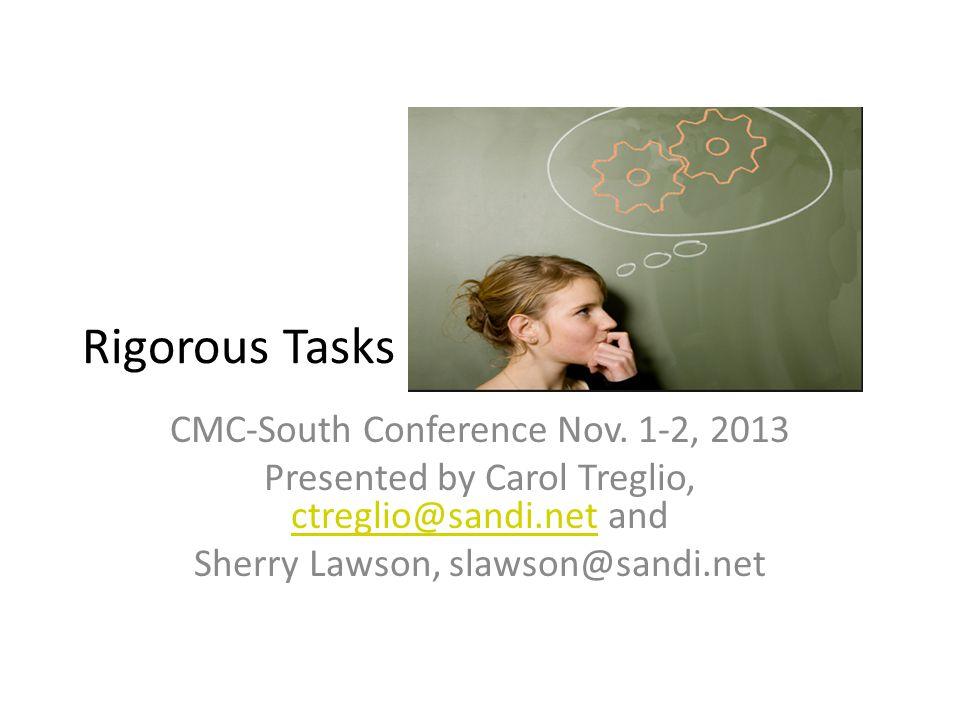 Rigorous Tasks CMC-South Conference Nov.