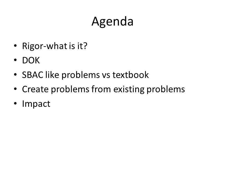 Agenda Rigor-what is it.