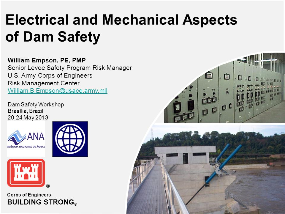 Objectives  Identify common electrical and mechanical features associated with navigation and flood control dams  Recognize problem areas and deficiencies commonly found and discuss what to look for during periodic inspections  Describe a suggested procedure for performing and documenting an inspection for electrical and mechanical features