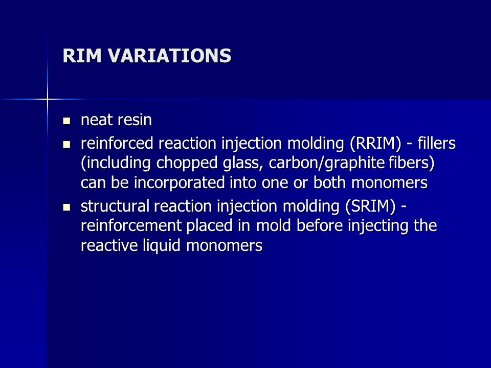 SCHEMATIC OF RIM PROCESS