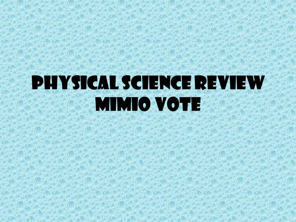Physical Science Review Mimio Vote