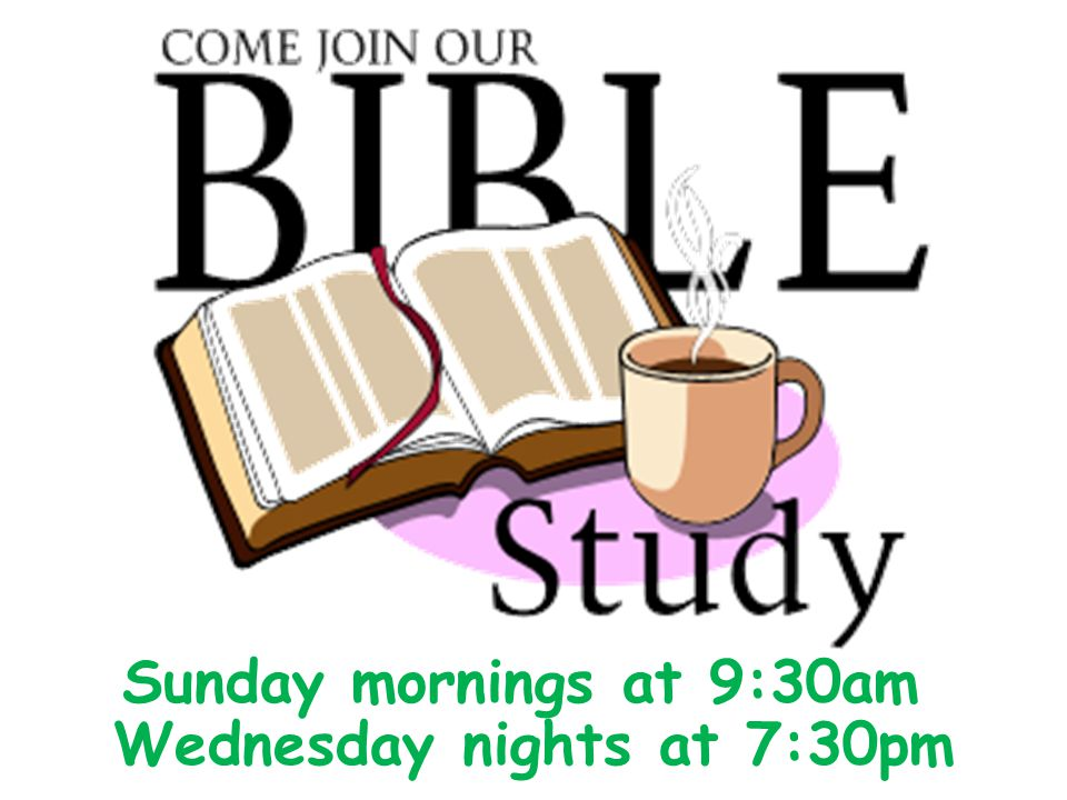 Wednesday nights at 7:30pm Sunday mornings at 9:30am