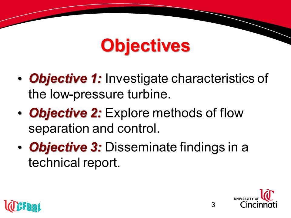 Objectives Objective 1: Objective 1: Investigate characteristics of the low-pressure turbine.