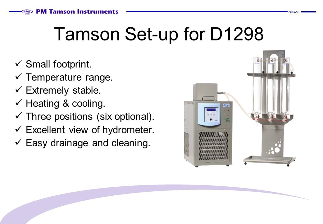Tamson Set-up for D1298 Small footprint.Temperature range.