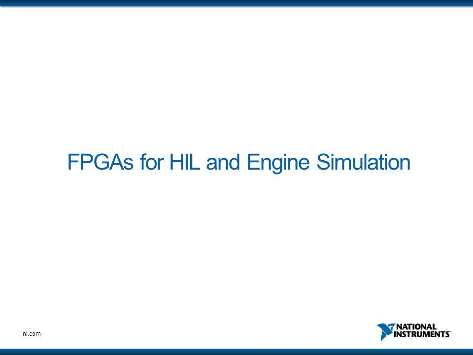 ni.com FPGAs for HIL and Engine Simulation
