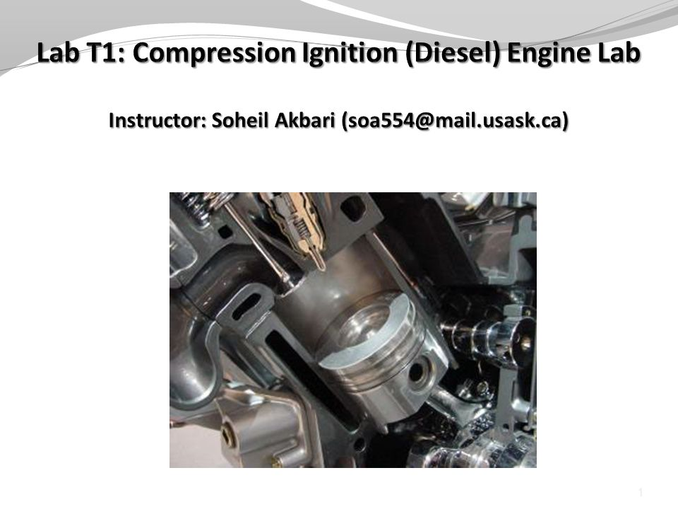 Objectives To become familiar with the operation of a compression-ignition (diesel) engine To determine the effect of load variation at constant speed on Mechanical efficiency The primary characteristics of in-cylinder pressure development To perform an energy balance on the engine 2