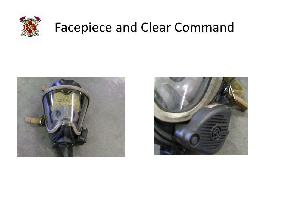 Facepiece and Clear Command