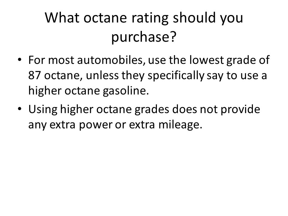 Trends of Octane Ratings Octane ratings decrease with increasing carbon chain length. Octane ratings increase with carbon chain branching. Octane rati