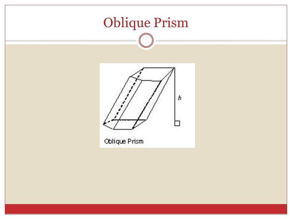 Oblique Prism