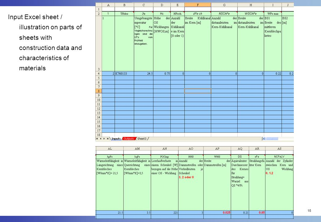 16 Input Excel sheet / illustration on parts of sheets with construction data and characteristics of materials