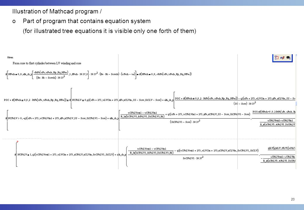 20 Illustration of Mathcad program / oPart of program that contains equation system (for illustrated tree equations it is visible only one forth of them)