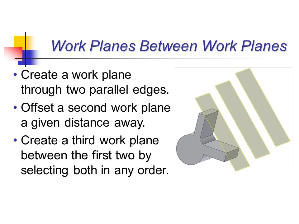 Create a work plane through two parallel edges. Offset a second work plane a given distance away. Create a third work plane between the first two by s