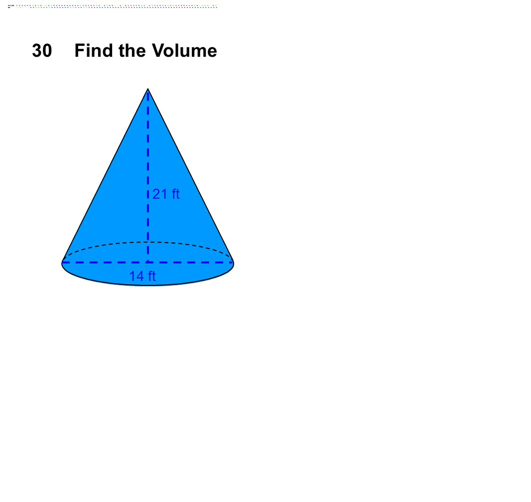 30Find the Volume 14 ft 21 ft