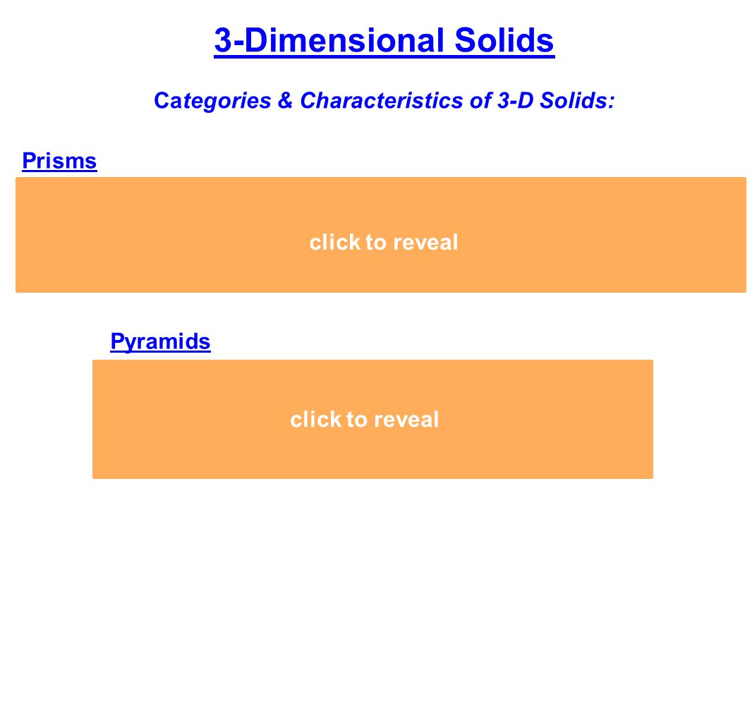 3-Dimensional Solids Categories & Characteristics of 3-D Solids: Prisms 1.