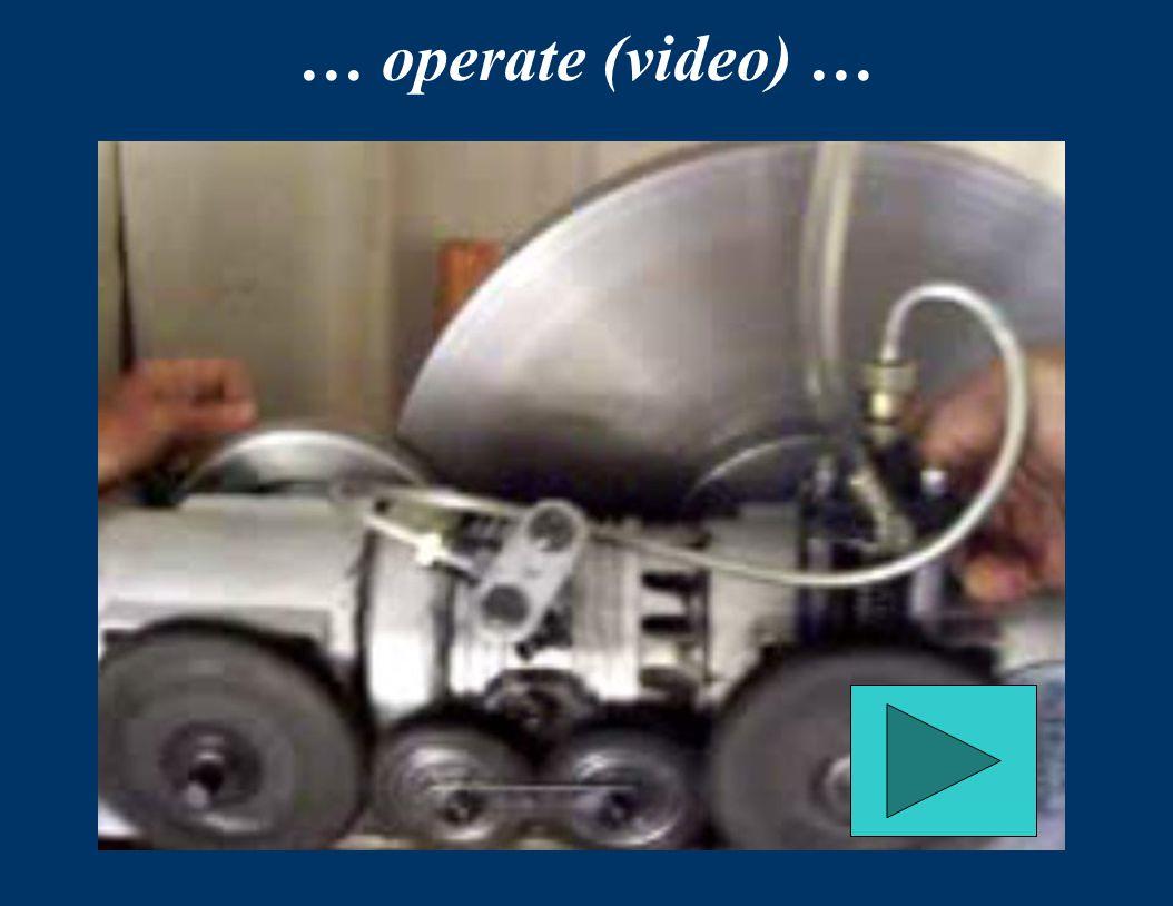 … operate (video) …
