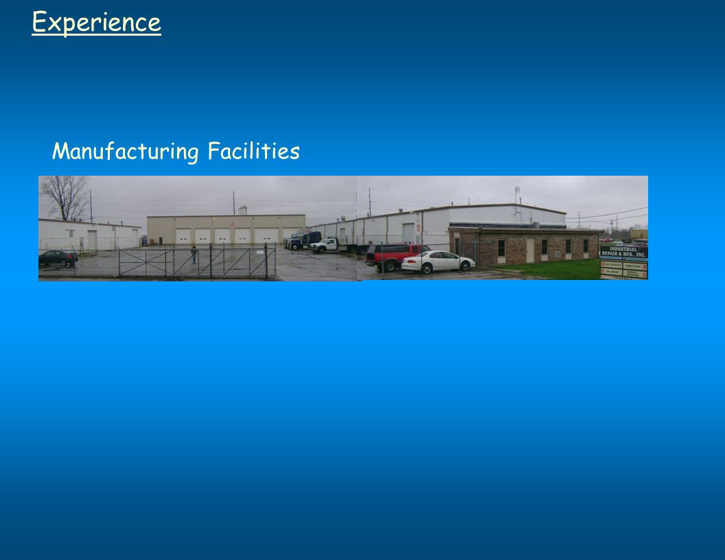 Experience Manufacturing Facilities