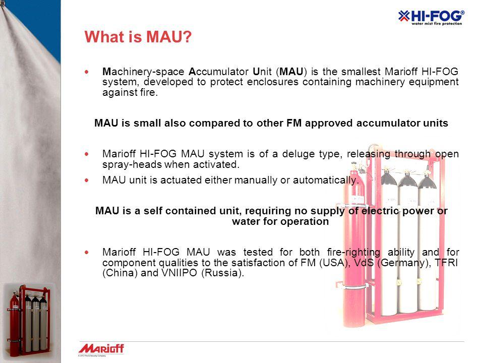 Marioff HI-FOG MAU Systems Marioff HI-FOG Training 4 August 2008 Amit Lior