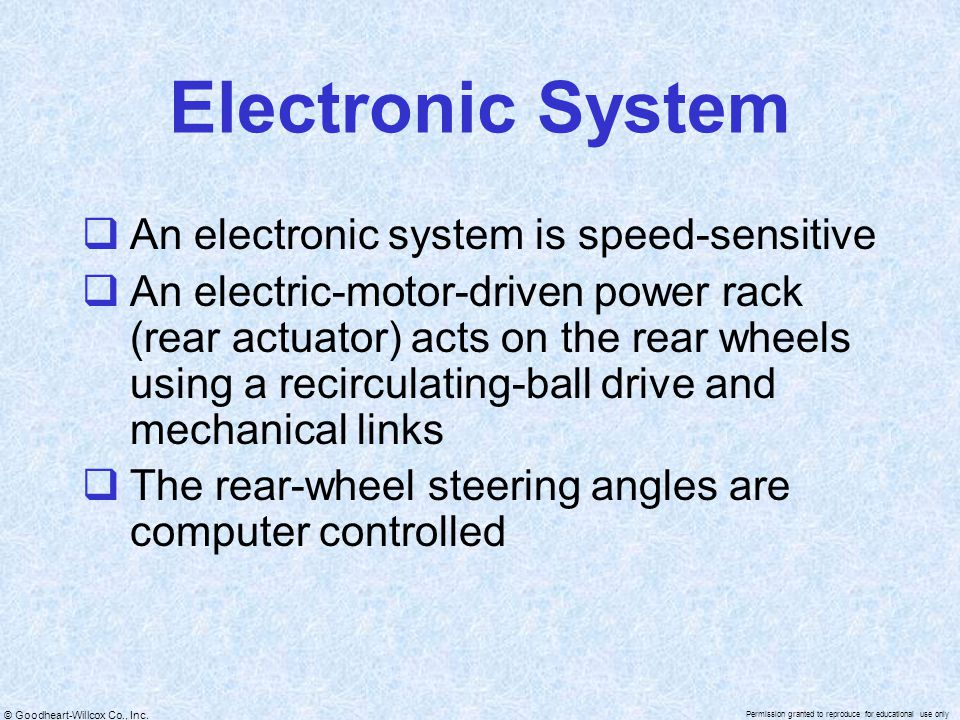 © Goodheart-Willcox Co., Inc. Permission granted to reproduce for educational use only Electronic System  An electronic system is speed-sensitive  A