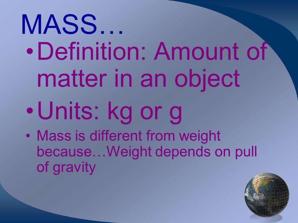 MASS, VOLUME, & DENSITY
