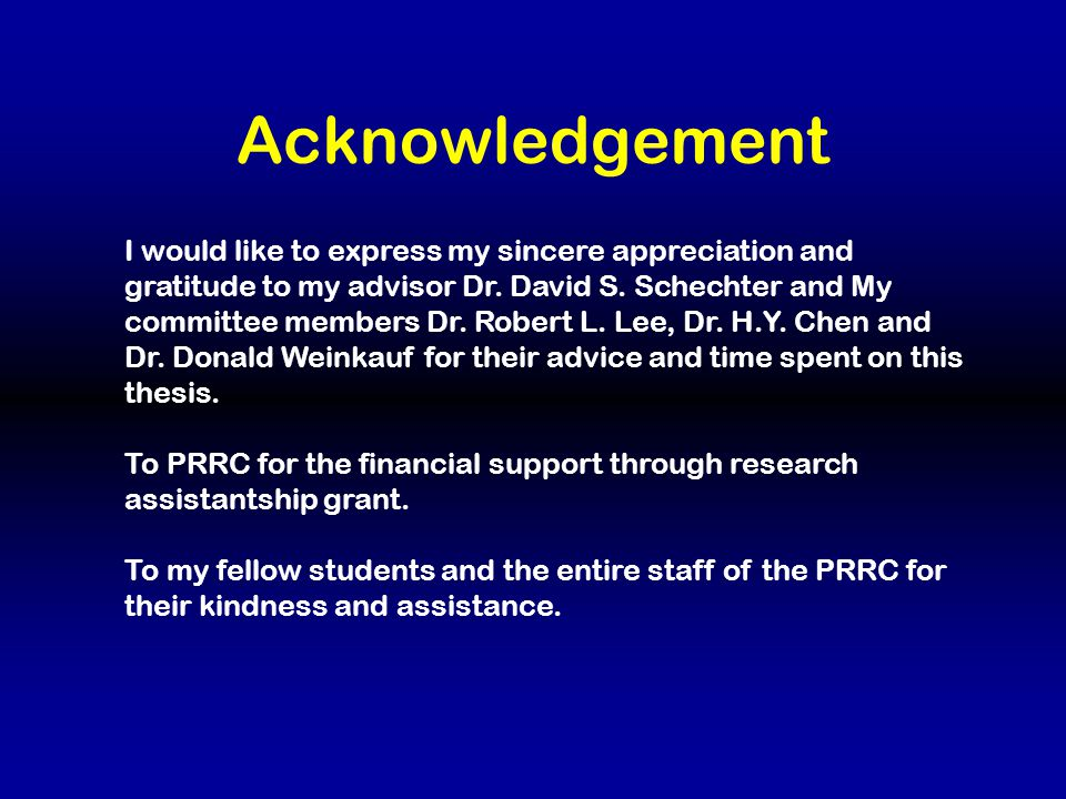Acknowledgement I would like to express my sincere appreciation and gratitude to my advisor Dr.