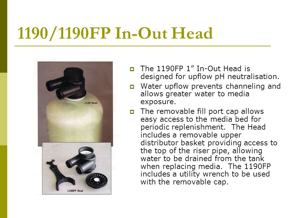1190/1190FP In-Out Head  The 1190FP 1 In-Out Head is designed for upflow pH neutralisation.