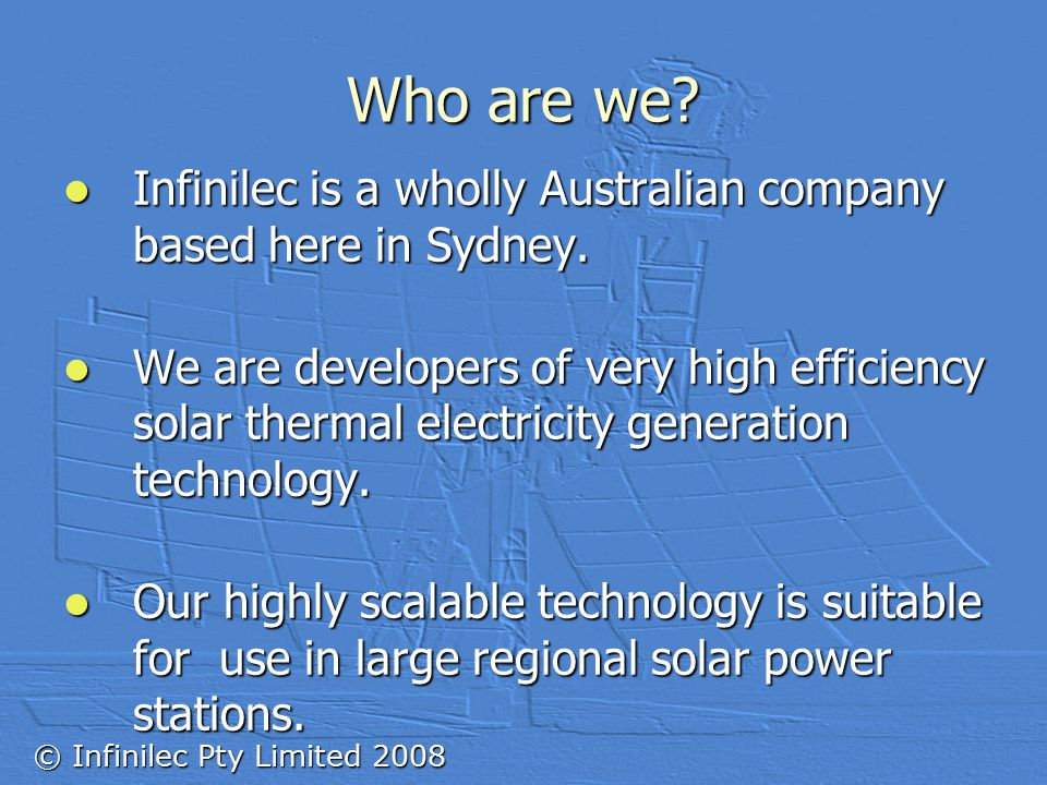 © Infinilec Pty Limited 2008 Who are we.